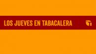 Los jueves en Tabacalera